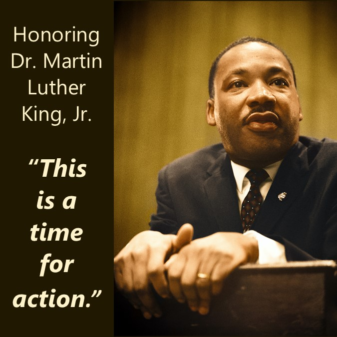 """Image of Dr. Martin Luther King Jr at a podium during a speech.  Message: """"Honoring Dr. Marting Luther King Jr.  Quote:  This is a time for action."""