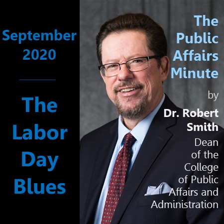 September Public Affairs Minute by Dean Robert W Smith